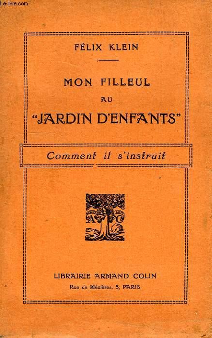 MON FILLEUL AU 'JARDIN D'ENFANTS', COMMENT IL S'INSTRUIT