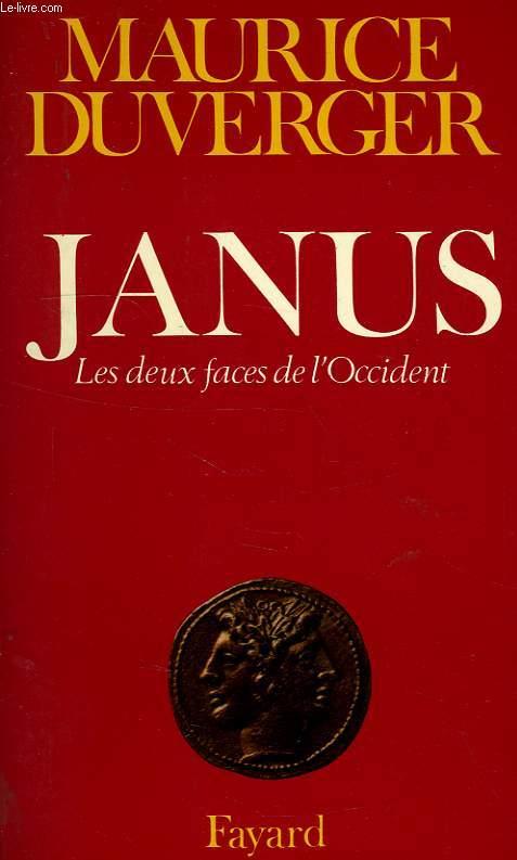 JANUS, LES DEUX FACES DE L'OCCIDENT