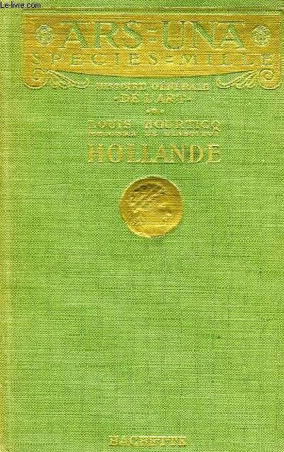 HISTOIRE GENERALE DE L'ART, HOLLANDE