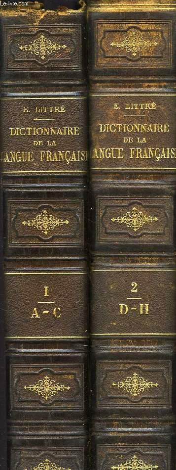 DICTIONNAIRE DE LA LANGUE FRANCAIS, 5 VOLUMES: TOME I (A-C), TOME II (D-H), TOME III (I-P), TOME IV (Q-Z) + SUPPLEMENTS