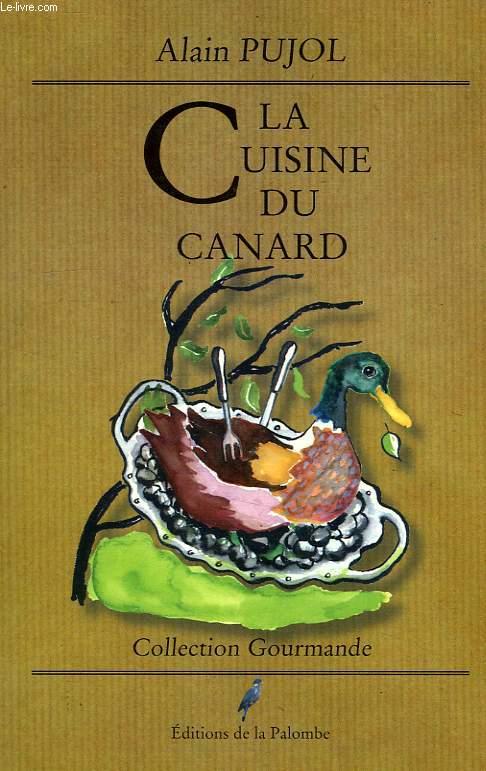 LA CUISINE DU CANARD