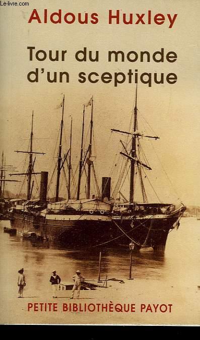 TOUR DU MONDE D'UN SCEPTIQUE
