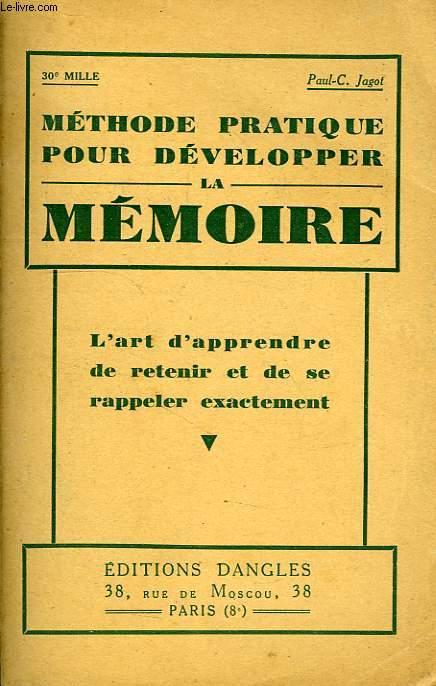 METHODE PRATIQUE POUR DEVELOPPER LA MEMOIRE