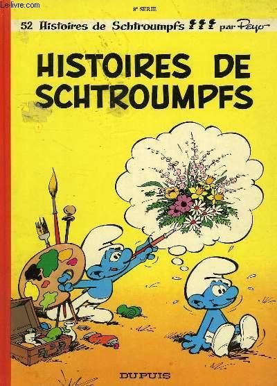 HISTOIRES DE SCHTROUPFS