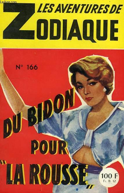 DU BIDON POUR 'LA ROUSSE'