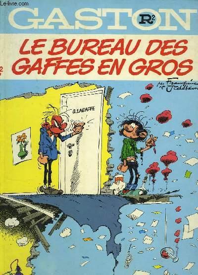 GASTON ALBUM, R2, LE BUREAU DES GAFFES EN GROS