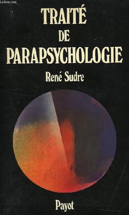 TRAITE DE PARAPSYCHOLOGIE