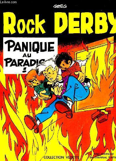 ROCK DERBY, PANIQUE AU PARADIS