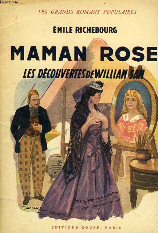 MAMAN ROSE, LES DECOUVERTES DE WILLIAM SAM