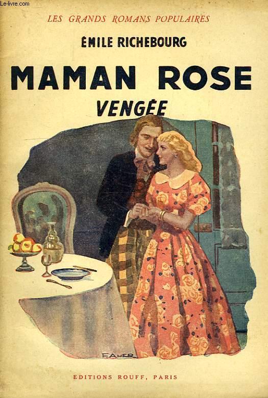 MAMAN ROSE, VENGEE