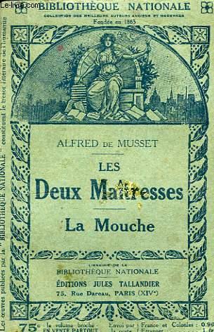 LES DEUX MAITRESSES, LA MOUCHE