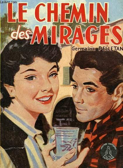 LE CHEMIN DES MIRAGES