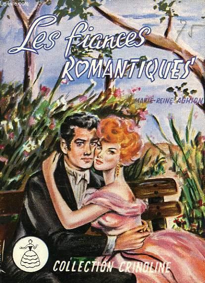 LES FIANCES ROMANTIQUES