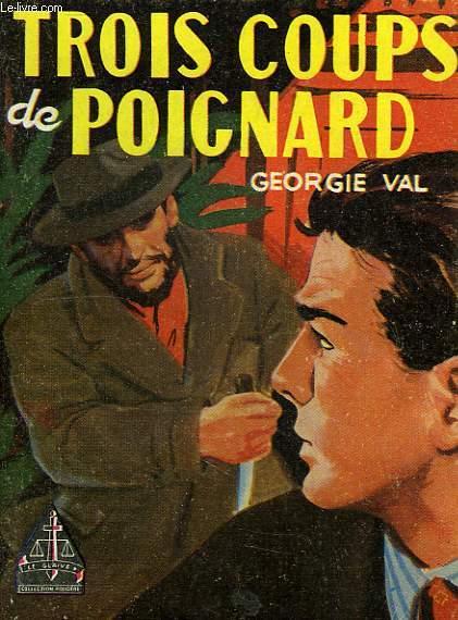 TROIS COUPS DE POIGNARD