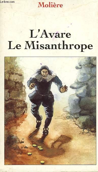 L'AVARE, LE MISANTHROPE