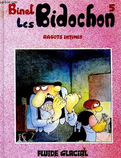 LES BIDOCHONS, TOME 5, RAGOTS INTIMES