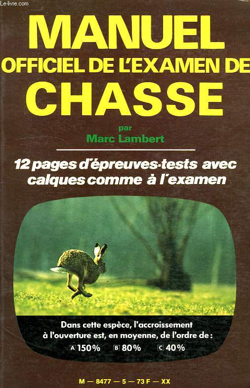 MANUEL OFFICIEL DE L'EXAMEN DE CHASSE