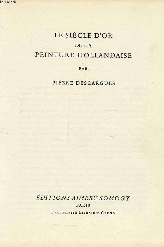 Le Siecle D Or De La Peinture Hollandaise De Descargues Pierre