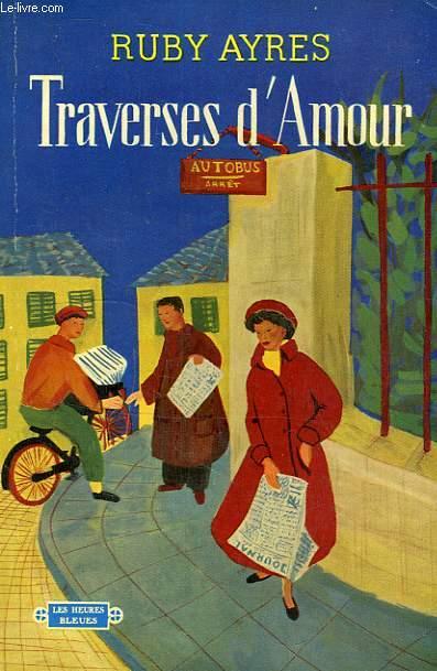TRAVERSES D'AMOUR