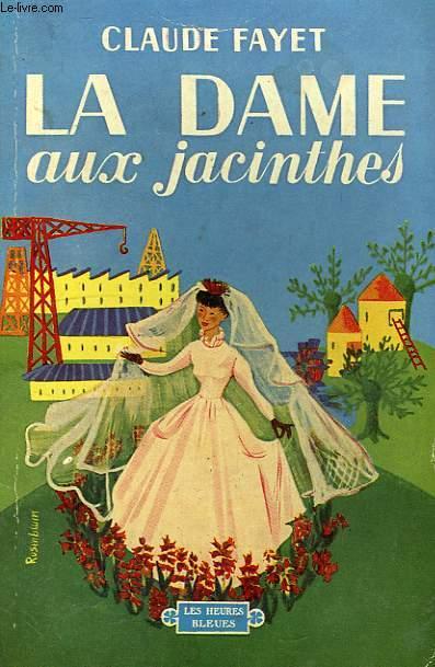 LA DAME AUX JACINTHES