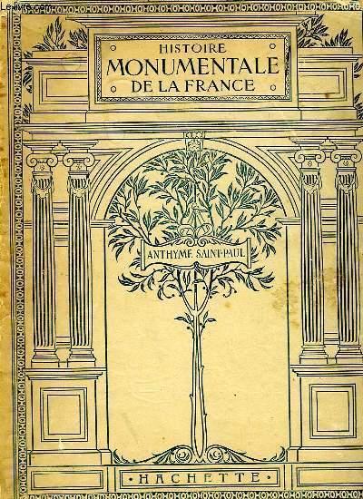 HISTOIRE MONUMENTALE DE LA FRANCE