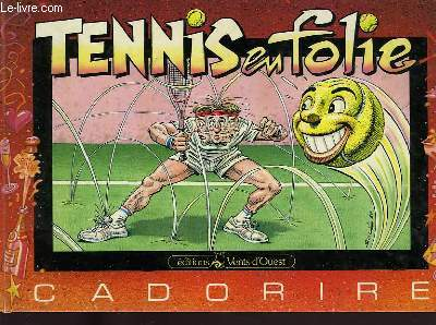 TENNIS EN FOLIE !