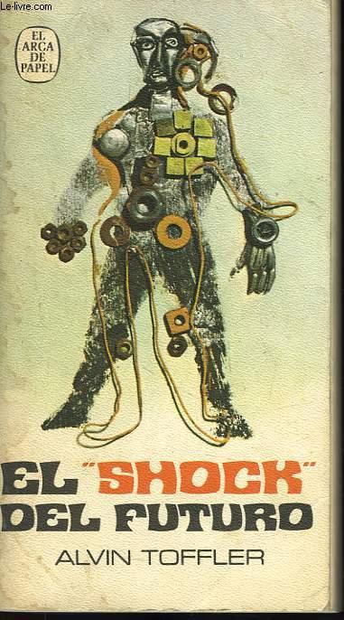 EL 'SHOCK' DEL FUTURO
