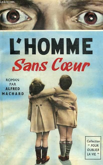 L'HOMME SANS COEUR