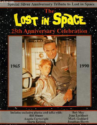 THE LOST IN SPACE 25th ANNIVERSARY CELEBRATION