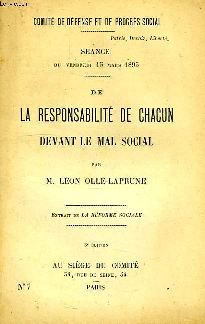 DE LA RESPONSABILITE DE CHACUN DEVANT LE MAL SOCIAL