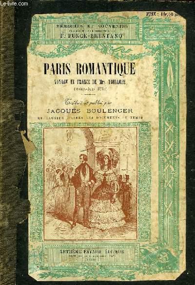PARIS ROMANTIQUE, VOYAGE EN FRANCE DE Mrs. TROLLOPE (AVRIL-JUIN 1835)