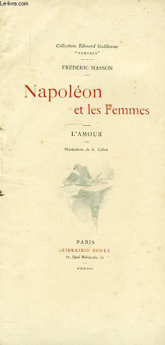 NAPOLEON ET LES FEMMES, L'AMOUR