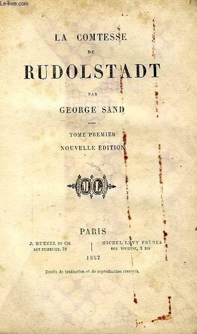 LA COMTESSE DE RUDOLSTADT, TOME I