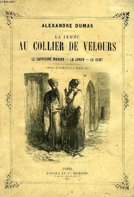 LA FEMME AU COLLIER DE VELOURS, LE CAPITAINE MARION, LA JUNON, LE KENT