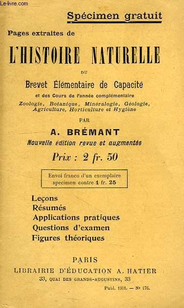 PAGES EXTRAITES DE L'HISTOIRE NATURELLE DU BREVET ELEMENTAIRE DE CAPACITE ET DES COURS DE L'ANNEE COMPLEMENTAIRE