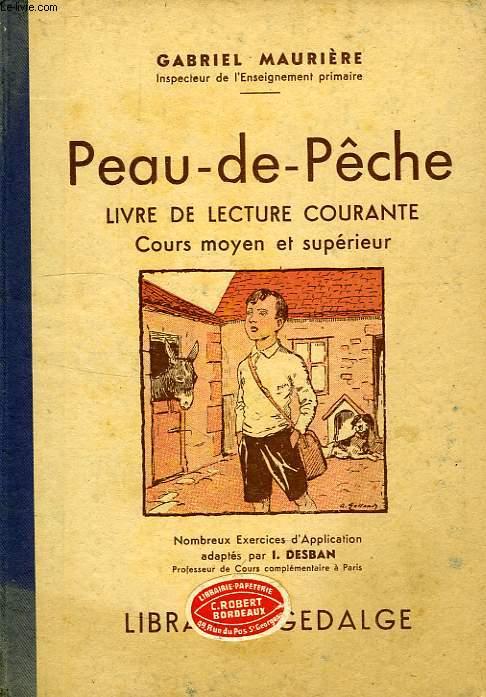 PEAU-DE-PECHE, LIVRE DE LECTURE COURANTE, COURS MOYEN ET SUPERIEUR