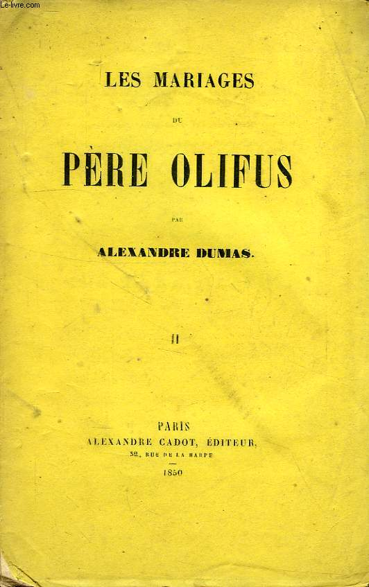 LES MARIAGES DU PERE OLIFUS, TOME II