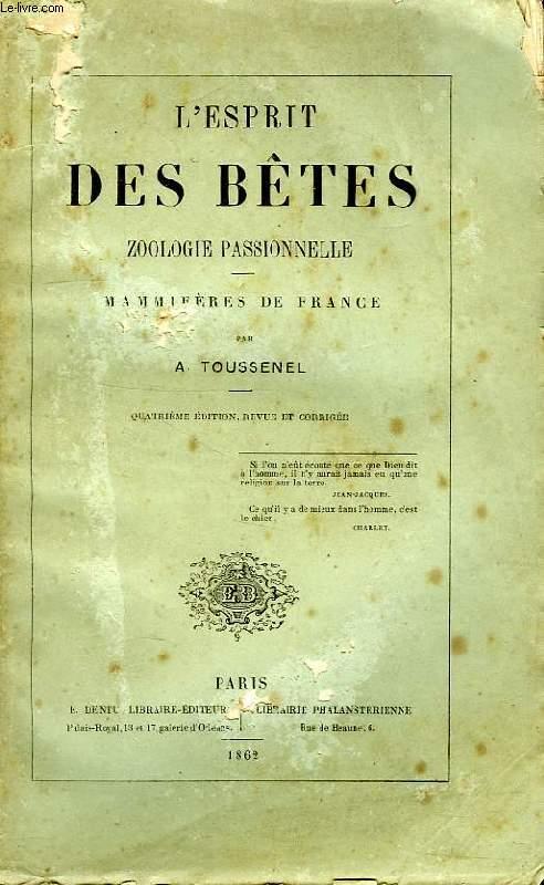 L'ESPRIT DES BETES, ZOOLOGIE PASSIONNELLE, MAMMIFERES DE FRANCE