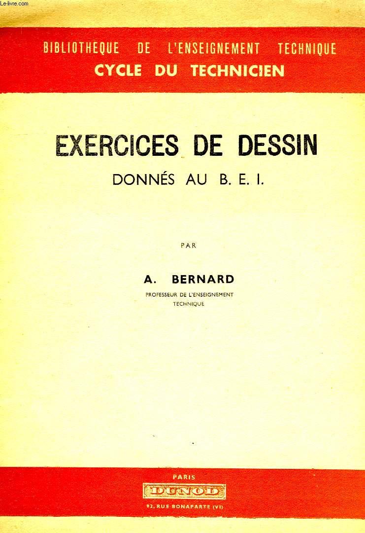 EXERCICES DE DESSIN DONNES AU B.E.I.