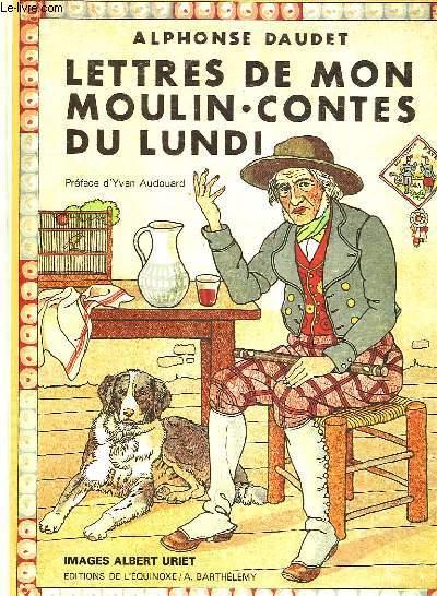 LETTRES DE MON MOULIN, CONTES DU LUNDI