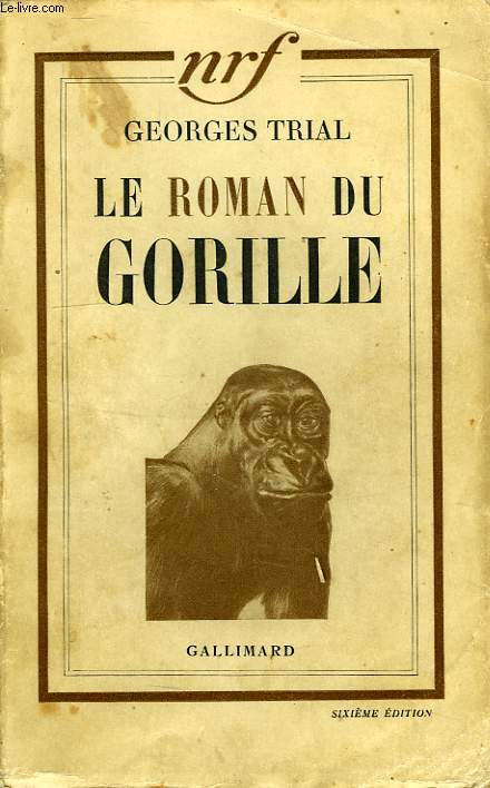 LE ROMAN DU GORILLE