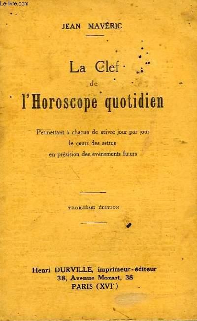 LA CLEF DE L'HOROSCOPE QUOTIDIEN
