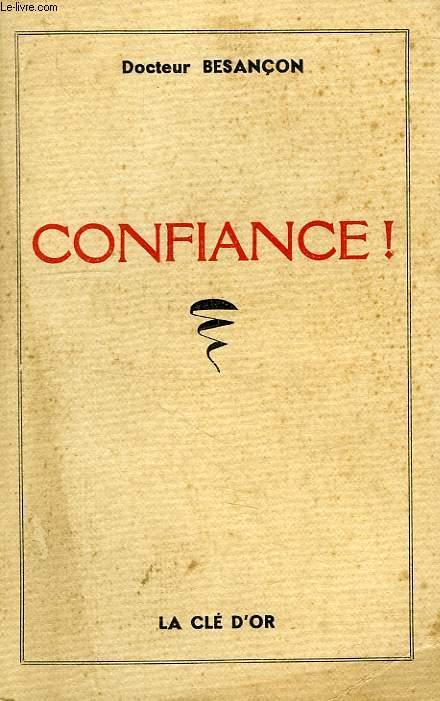 CONFIANCE !