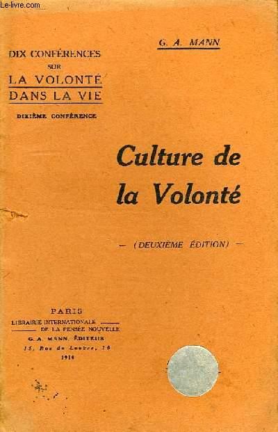 CULTURE DE LA VOLONTE, CONFERENCE