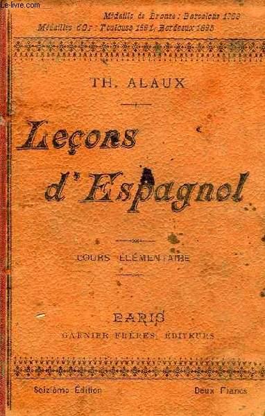 LECONS D'ESPAGNOL, 1re PARTIE, COURS ELEMENTAIRE