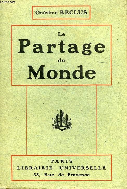 LE PARTAGE DU MONDE