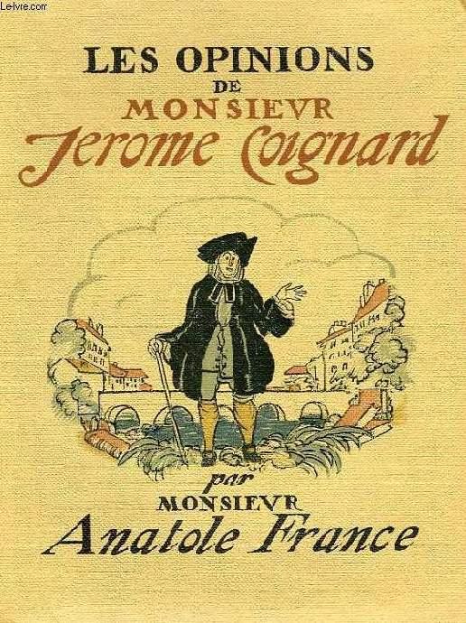 LES OPINIONS DE MONSIEUR JEROME COIGNARD
