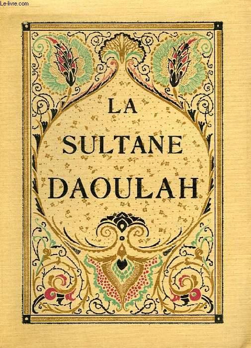 LA SULTANE DAOULAH