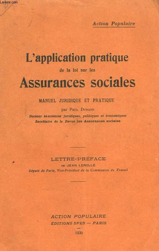L'APPLICATION PRATIQUE DE LA LOI SUR LES ASSURANCES SOCIALES, MANUEL JURIDIQUE ET PRATIQUE