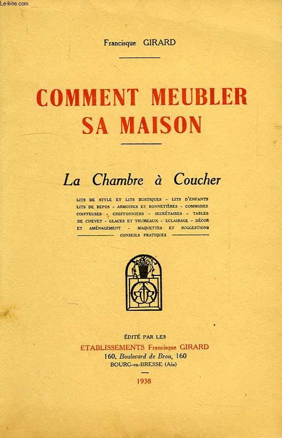 COMMENT MEUBLER SA MAISON, LA CHAMBRE A COUCHER